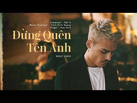 Đừng Quên Tên Anh - Hoa Vinh | Official Music Video (4k) - Thời lượng: 6 phút, 34 giây.