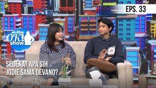 Video [THE OK! SHOW] Sedekat Apa Sih Jodie Sama Devano? [18 Januari 2019] MP3, 3GP, MP4, WEBM, AVI, FLV Februari 2019