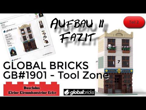 Tool Zoon - GLOBAL BRICKS - GB#1901 - Aufbau, Teil 2, Fazit - Deutsch / German