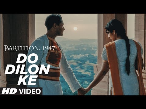 Do Dilon Ke Video Song | Partition 1947 | Huma Qur