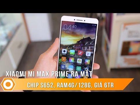 Xiaomi Mi Max Prime ra mắt - Chip S652, Ram 4G/128G, giá 6Tr