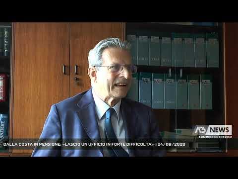 DALLA COSTA IN PENSIONE: «LASCIO UN UFFICIO IN FORTE DIFFICOLTA'» | 24/09/2020