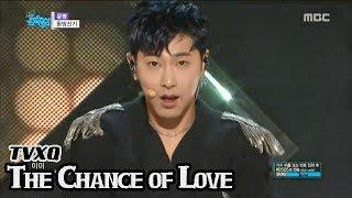 [HOT] TVXQ - The Chance of Love, 동방신기 - 운명 Show Music core 20180414