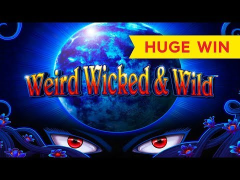 Weird Wicked & Wild Slot – 200x HUGE WIN – Bonus!