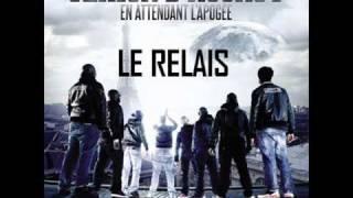 """Sexion D'Assaut - Le Relais [Extrait Nouvel Album """"En attendant l'apogée""""]"""