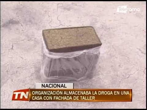 Organización almacenaba la droga en una casa con fachada de taller