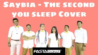 Saybia - The Second You Sleep cover by PASTA Band