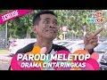 Download Lagu Drama Cinta Ringkas   Parodi MeleTOP Eksklusif   Bell Ngasri, Eyya Mp3 Free