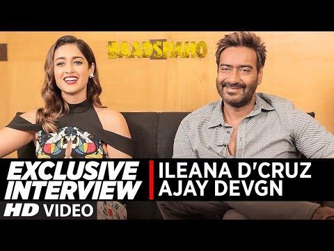 Interview with Ajay Devgn & Ileana D'Cruz   Baadsh