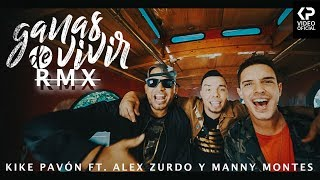 Kike Pavón - Ganas de Vivir ft. Alex Zurdo & Manny Montes (Video Oficial)