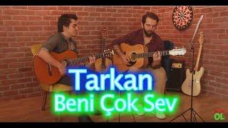 Video TARKAN Beni Çok Sev Akustik Cover MP3, 3GP, MP4, WEBM, AVI, FLV November 2017