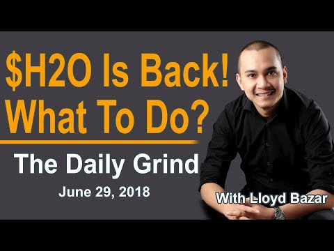 $H2O Is Back! What Do We Do? | The Daily Grind | July 2, 2018