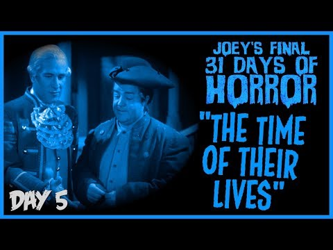 The Time of their Lives (1946) - 31 Days of Horror | JHF