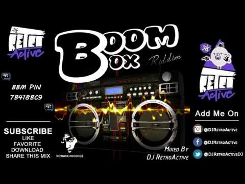DJ RetroActive – Boom Box Riddim Mix (Full) [Notnice Records] January 2014