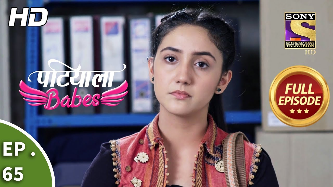 Patiala Babes – Ep 65 – Full Episode – 25th February, 2019