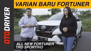 Video Toyota All New Fortuner TRD Sportivo 2017 Review Indonesia | OtoDriver | Supported by GG Intersport MP3, 3GP, MP4, WEBM, AVI, FLV Desember 2017