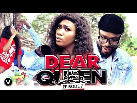 DEAR QUEEN (EPISODE 7) 2019 UCHENANCY LATEST NOLLYWOOD HIT MOVIES