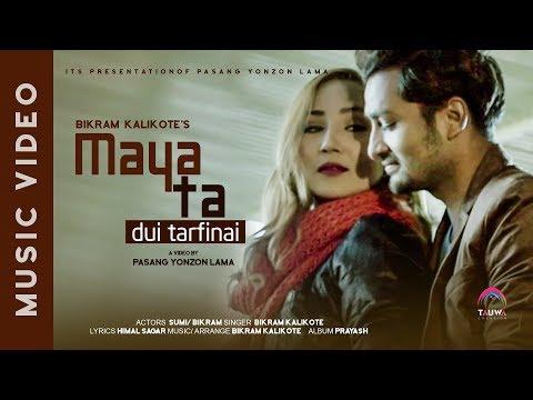 (Maya ta Dui Tarfinai || New Nepali Song || Official Video HD ...4 min, 22 sec.)