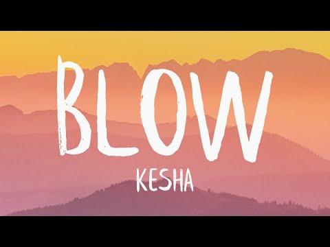 Kesha - Blow (Lyrics)