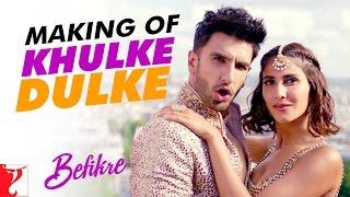 Making Of The Song Khulke Dulke Befikre Ranveer Singh Vaani Kapoor