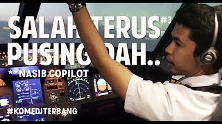 Video ( KOMEDI TERBANG ) Nasib Copilot Salah Mulu .... MP3, 3GP, MP4, WEBM, AVI, FLV November 2018