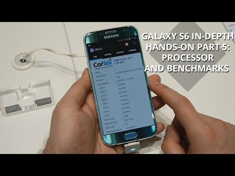 Samsung Galaxy S6 in-depth hands-on part 5: processor and benchmarks