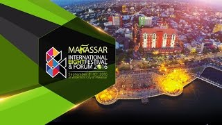 Video MAKASSAR INTERNATIONAL EIGHT FESTIVAL AND FORUM 2016 (Official Aftermovie) MP3, 3GP, MP4, WEBM, AVI, FLV April 2019