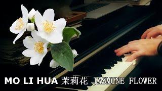 Download Lagu MO LI HUA 茉莉花 JASMINE FLOWER Mp3