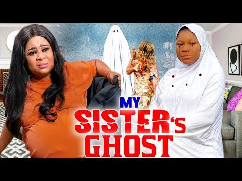 MY SISTER'S GHOST SEASON 1&2 FULL MOVIE (DESTINY ETIKO)2021 LATEST NIGERIAN NOLLYWOOD MOVIE