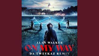 Video On My Way (Da Tweekaz Remix) MP3, 3GP, MP4, WEBM, AVI, FLV Juni 2019