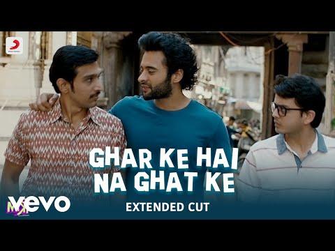 Ghar Ke Hai Na Ghat Ke Best Video - Mitron Jackky & Kritika Bappi Lahiri Abhishek Nainwal