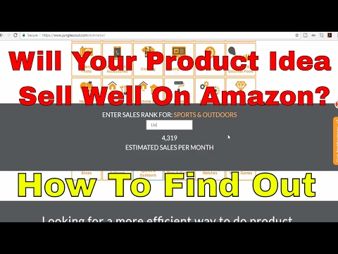 How to Estimate Amazon Sales for Products UR Considering Selling   How Many Units Will Sell Per Day