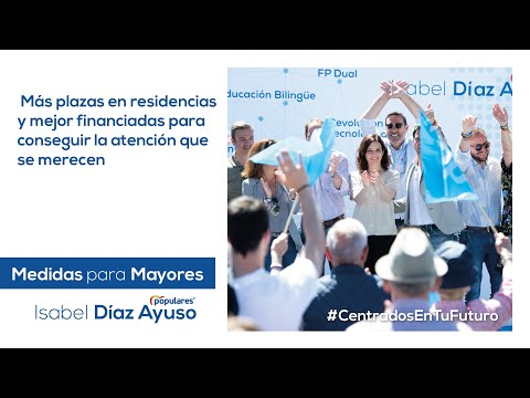 Isabel Díaz Ayuso - Medidas para Mayores