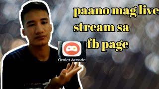 paanu mag live stream sa facebook or facebook page/basic tutorial for beginer/Froilan Tomas