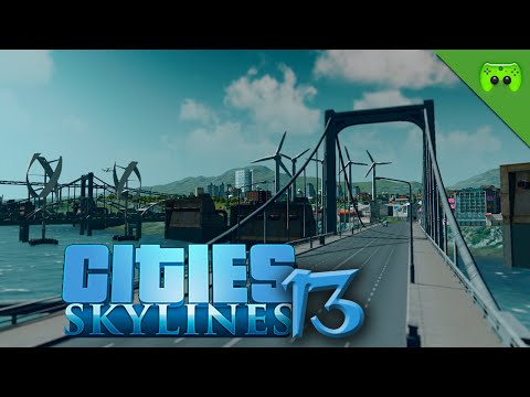 CITIES SKYLINES # 13 - Die neue Struktur «» Let's Play Cities Skylines | HD60