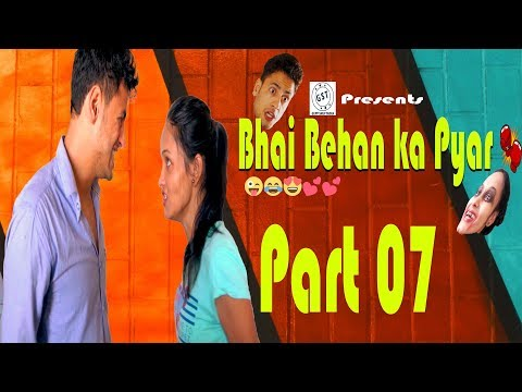 Video Bhai Behan Ka Pyar   Bro vs sister   Every Brother Sister in the World   Funny Series   Ep07😘😍😂 download in MP3, 3GP, MP4, WEBM, AVI, FLV January 2017