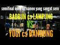 semifinal MSJ badrun anwar angga cs vs yogii bandung cs