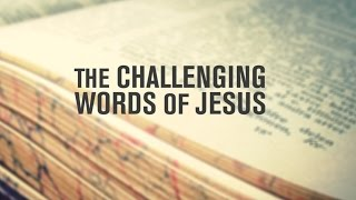 The words of Jesus should challenge us, make us uncomfortable, and push us out of our conventional thinking. This thoughtful video presents practical examples of everyday thoughts that should be challenged by the words of Jesus found in Matthew.