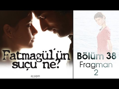 Fatmagln Suu Ne 38.Blm Fragman Video