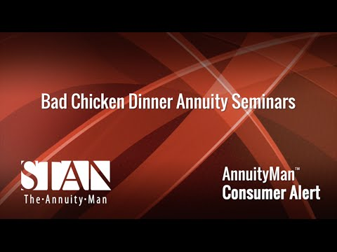 Bad Chicken Dinner Annuity Seminars