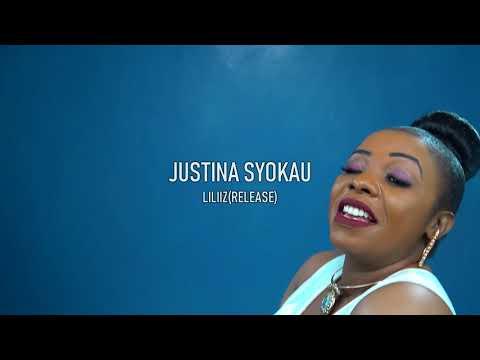 "Justina Syokau - Liliz (Release) (Official video) Sms ""SKIZA 7638552"" SEND TO 811"