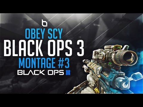Obey Scy: Black Ops 3 Montage #3 By Obey Dreams!