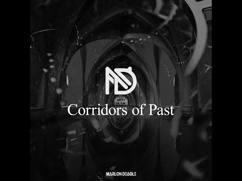 Marlon Deagle - Corridors of Past