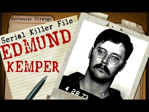 Edmund Kemper | SERIAL KILLER FILES