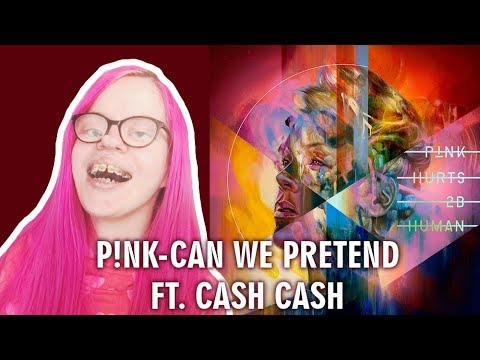 P!NK - CAN WE PRETEND FEAT. CASH CASH (REACTION) | Sisley Reacts