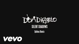 Thumbnail for Don Diablo — Silent Shadows (Qulinez Remix)