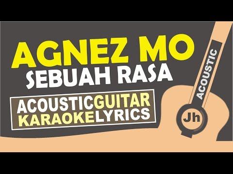 Video Agnez Mo - Sebuah Rasa ( Karaoke Acoustic ) download in MP3, 3GP, MP4, WEBM, AVI, FLV January 2017