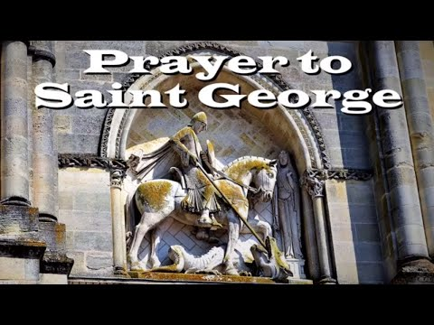 Good quotes - Prayer to Saint George