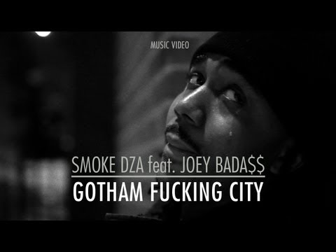 Smoke DZA (Ft. Joey Bada$$) - 'Gotham Fucking City'