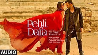 Atif Aslam: Pehli Dafa Song (Full Audio) | Ileana D'Cruz | Latest Hindi Song 2017 | T Series